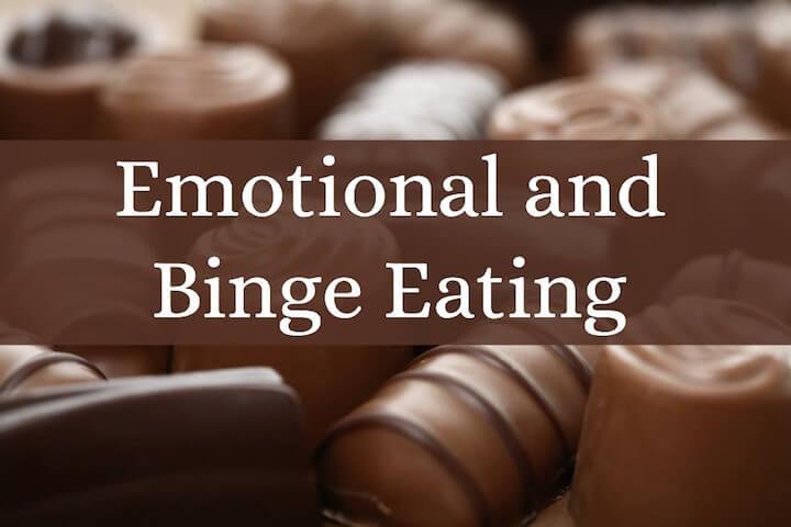Emotional and Binge Eating
