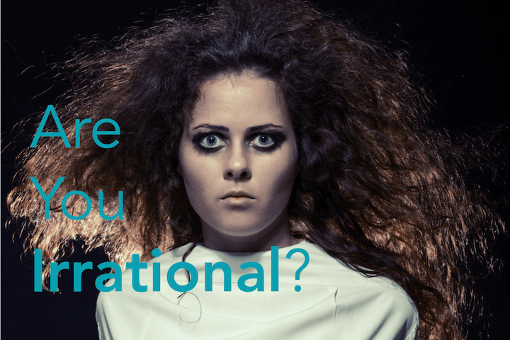 Are You Irrational?