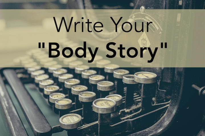 Write Your Body Story