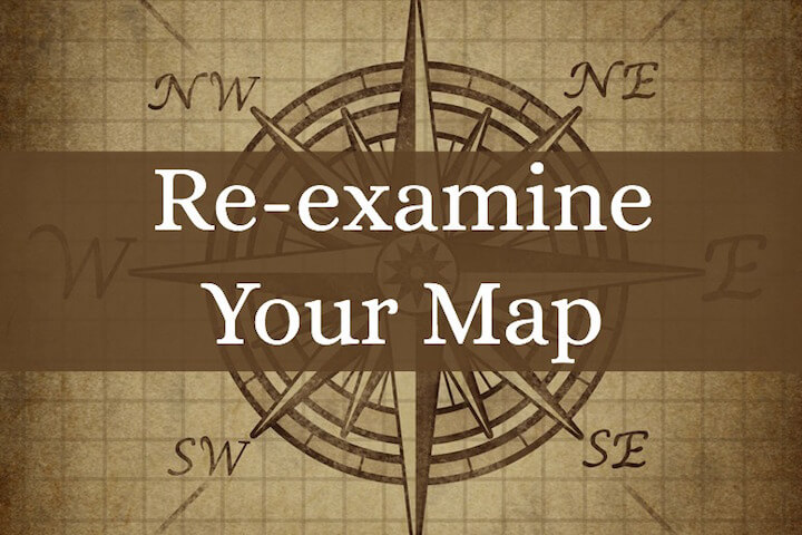 Re-examine Your Map